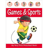 Games & Sports - My Very First Preschool Book by Pegasus Team