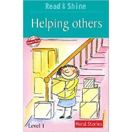 Helping Others - Read & Shine (Read and Shine: Moral Readers) by Stephen Barnett